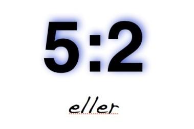 5:2 rapport – spännnnnnnande!