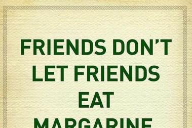 Ge inte dina vänner fel fett!